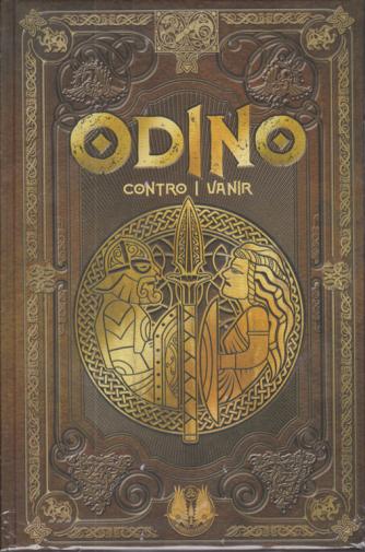 Mitologia Nordica- Odino contro i Vanir - n. 4 - settimanale - 16/10/2020 - copertina rigida