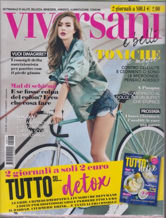 Viversani E Belli + Tutto su....detox - n. 17 - settimanale - 19/4/2019 - 2 riviste