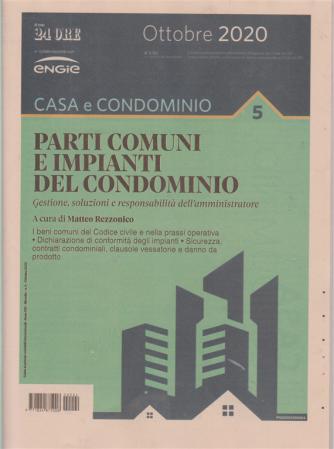 Casa e condominio - Parti comuni e impianti del condominio - ottobre 2020 - n. 4 - mensile