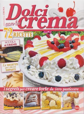 Di dolce in dolce Speciale - Dolci con la crema - n. 66 - bimestrale - ottobre - novembre 2020