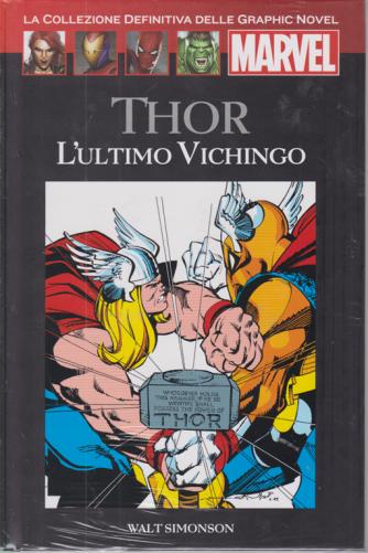 Graphic Novel Marvel - Thor - L'ultimo vichingo - n. 57 - 17/10/2020 - quattordicinale - copertina rigida