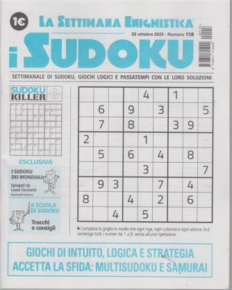 La settimana enigmistica - i sudoku - n. 118 - 22 ottobre 2020 - settimanale
