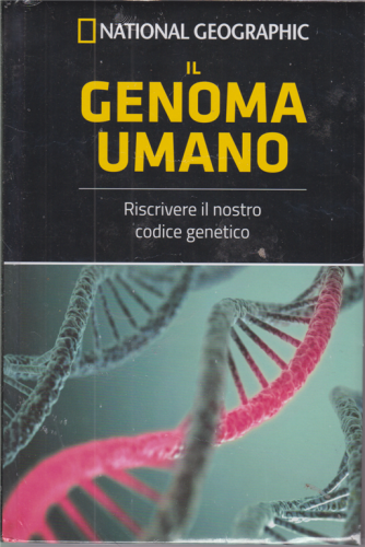 National Geographic - Il genoma umano - n. 30 - settimanale - 23/10/2020 - copertina rigida