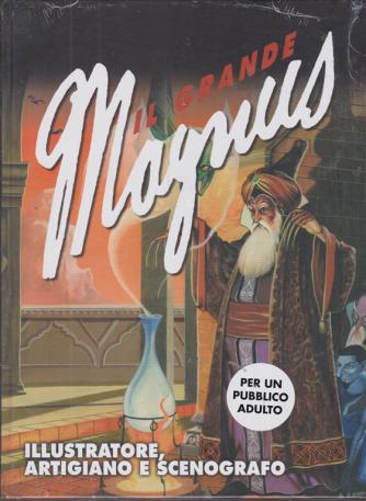 Il grande Magnus - Illustratore, artigiano e scenografo - n. 29 - settimanale -