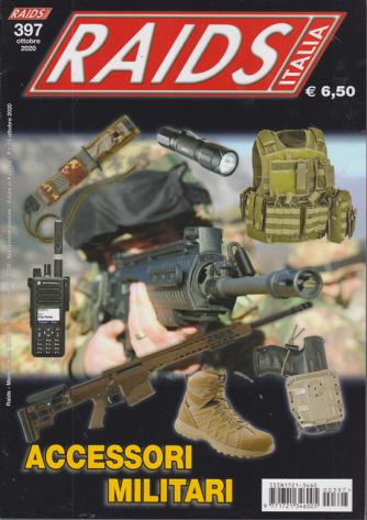 Raids Italia - n. 397 - Accessori militari - ottobre 2020 - mensile