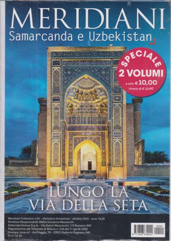 Meridiani Collection - n. 91 - Samarcanda e Uzbekistan + iran - 2 volumi - bimestrale - ottobre 2020 -