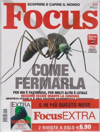Focus + Focus extra - n. 319 - maggio 2019 - primavera 2019 - 2 riviste
