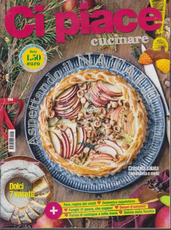 Ci Piace Cucinare ! - n. 194 - settimanale - 27/10/2020