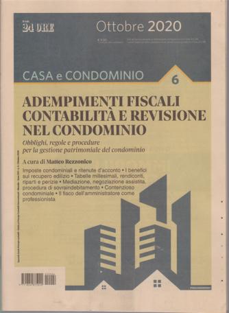 Casa e condominio - Adempimenti fiscali contabilità e revisione nel condominio - n. 4 - ottobre 2020 - mensile