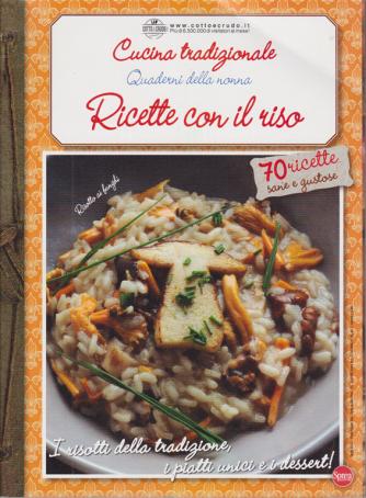 Cucina Tradizionale Extra - Quaderni della nonna - Ricette con il riso - n. 70 - bimestrale - novembre - dicembre 2020 -