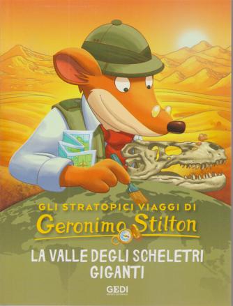 Gli stratopici viaggi di Geronimo Stilton - La valle degli scheletri giganti - n. 18 - 28/10/2020 - settimanale