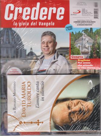 Credere + il libro Il rosario meditato - David Maria Turoldo - L'amore canta in silenzio - n. 44 - settimanale 1° novembre 2020