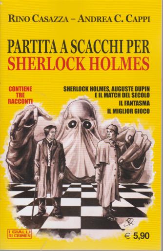 Crimen - Partita  a scacchi per Sherlock Holmes - n. 15 - novembre 2020 - mensile