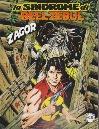 Zagor - La sindrome di Beelzebul - n. 715 - mensile -  3 novembre 2020