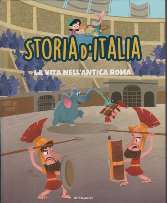 Storia d'Italia - La vita nell'antica Roma - n. 12 - 3/11/2020 - settimanale - copertina rigida