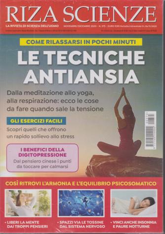 Riza Scienze - n. 375 -Le tecniche antiansia -  novembre - dicembre 2020 - bimestrale