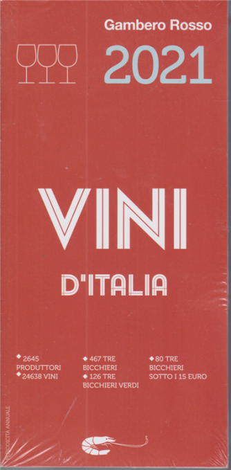 Vini D'italia - Gambero Rosso 2021 - annuale - 3/11/2020