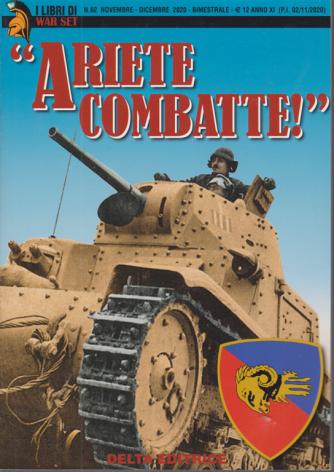 I Libri di War Set - Ariete Combatte! - n. 62 - novembre - dicembre 2020 - bimestrale -