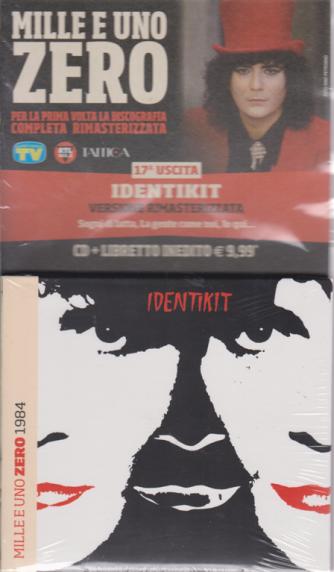 Cd Musicali Di Sorrisi - n. 17 - settimanale - 19/4/2019 - Mille e uno Zero - Identikit - cd + libretto