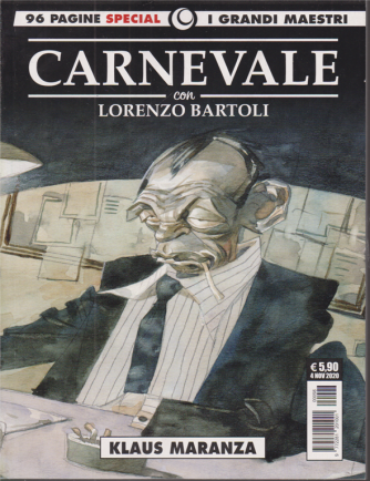 Cosmo Serie Gialla - I grandi maestri - Carnevale con Lorenzo Bartoli - Klaus Maranza - 4 novembre 2020 - 96 pagine
