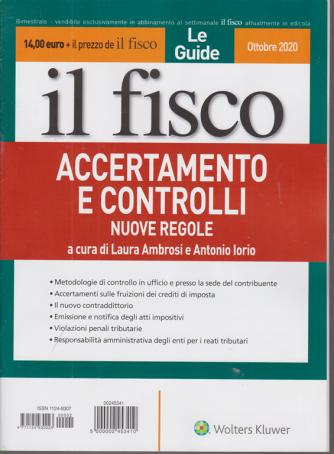 Speciale Il Fisco -Le Guide - Accertamento e controlli - Nuove regole - n. 2 - ottobre 2020