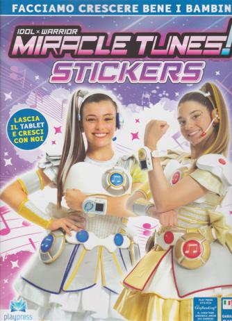 Miracle Tunes! Stickers - n. 2 - bimestrale - 24/4/2019