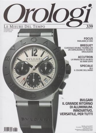 Orologi - n. 339 - novembre 2020 - mensile