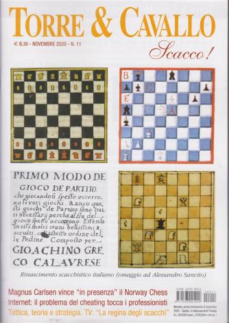 Torre & Cavallo - Scacco! - n. 11 - novembre 2020 - mensile