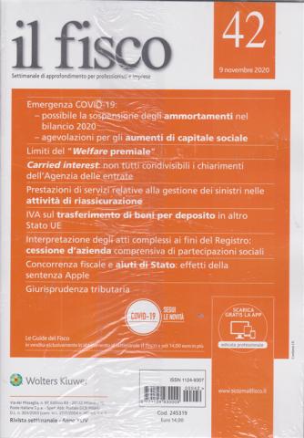 Il Fisco - n. 42 - 9 novembre 2020 - settimanale - 2 riviste
