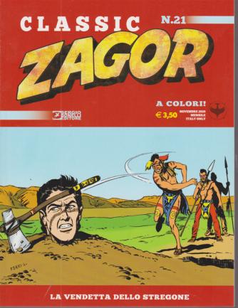 Zagor Classic - La vendetta dello stregone - n. 21 - novembre 2020 - mensile -