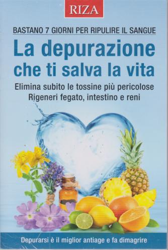 Salute naturale extra - n. 136 - La depurazione che ti salva la vita - novembre 2020