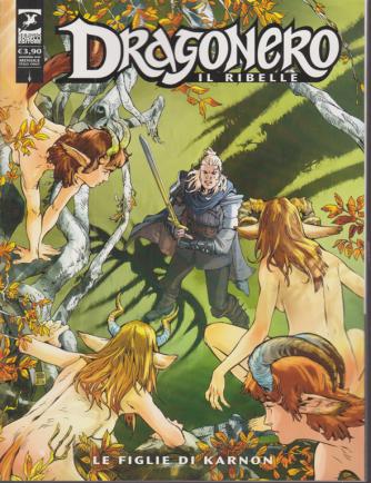 Dragonero - Le Figlie di Karnon - n. 13 - mensile - novembre 2020