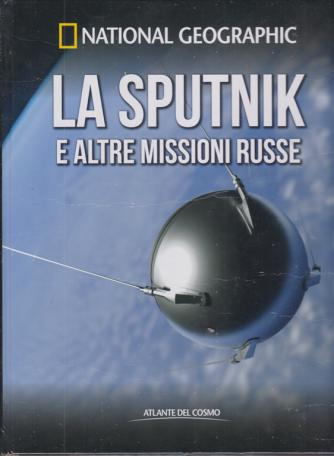 National Geographic - La Sputnik e altre missioni russe - n. 57 - settimanale - 13/11/2020 - copertina rigida