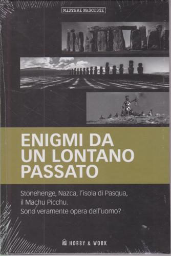 Misteri Nascosti  - Enigmi da un lontano passato - n. 5 - settimanale - copertina rigida