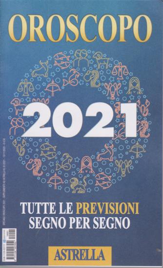 Oroscopo 2021 - Astrella - n. 1 - 13/11/2020 -