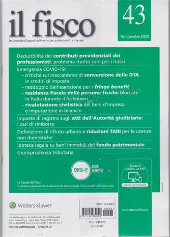 Il Fisco - n. 43 - 16 novembre 2020 - settimanale - 2 riviste