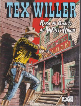 Tex Willer - Resa dei conti al White Horse - n. 25 - 18 novembre 2020 - mensile