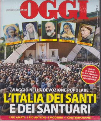 Oggi - Numero da collezione - L'Italia dei santi e dei santuari - novembre 2020