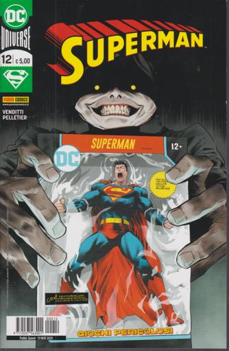 Superman - n. 12 - Giochi pericolosi - quindicinale - 19 novembre 2020