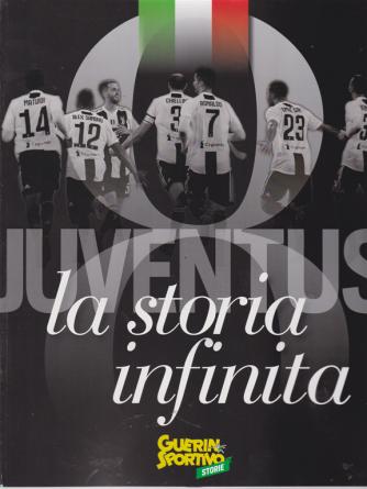 Guerin sportivo storie - n. 25 - Juventus la storia infinita -
