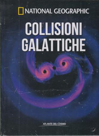 National Geographic - Collisioni galattiche - n. 58 - settimanale - 20/11/2020 -copertina rigida