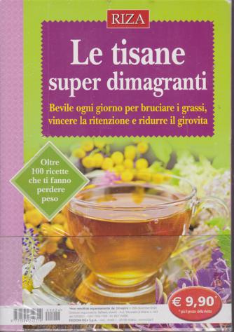 Dimagrire - Le tisane super dimagranti - n. 224 - dicembre 2020 -