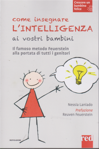 Crescere un bambino felice - Come insegnare l'intelligenza ai vostri bambini - n. 2 - 24/11/2020 - settimanale