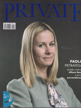 Private -  Magazine del private banking - n. 11 - novembre 2020 - mensile -