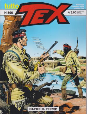 Tutto Tex - Oltre il fiume - n. 596 - dicembre 2020 - mensile