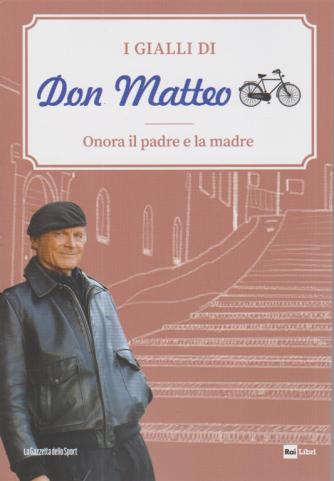 I gialli di Don Matteo - Onora il padre e la madre - n. 14 - settimanale -