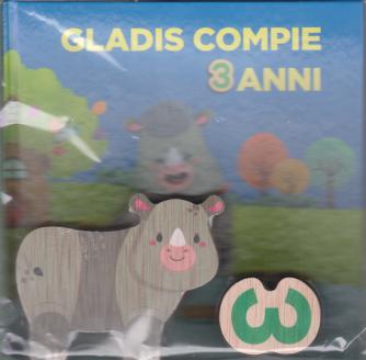 Impara l'alfabeto con i tuoi animali preferiti - Gladis compie 3 anni - n. 26 - settimanale - 28/11/2020 - copertina rigida