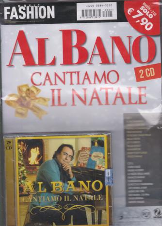 Music Fashion Var.87 - Al Bano -  Cantiamo il Natale - rivista + 2 cd -