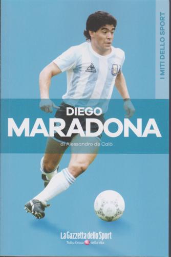 I miti dello sport - Diego Maradona - Alessandro de Calò - n. 2 - bimestrale -
