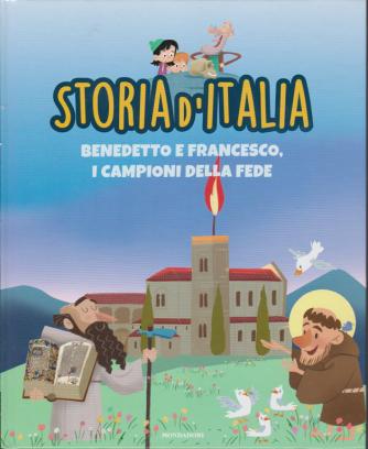 Storia d'Italia - Benedetto e Francesco, i campioni della fede - n. 16 - 1/12/2020 - settimanale - copertina rigida